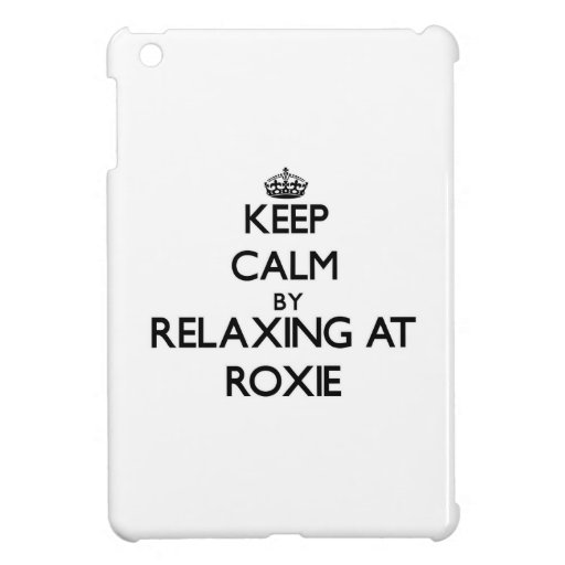Keep calm by relaxing at Roxie New Jersey iPad Mini Cover