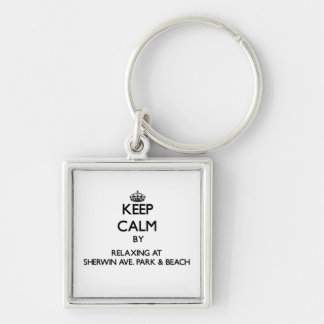 Keep calm by relaxing at Sherwin Ave. Park & Beach Key Chain