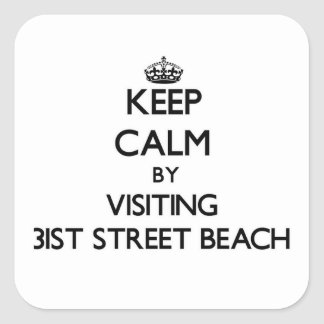 Keep calm by visiting 31St Street Beach Illinois Stickers