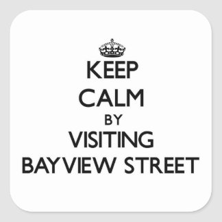 Keep calm by visiting Bayview Street Massachusetts Stickers