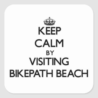 Keep calm by visiting Bikepath Beach Massachusetts Square Sticker