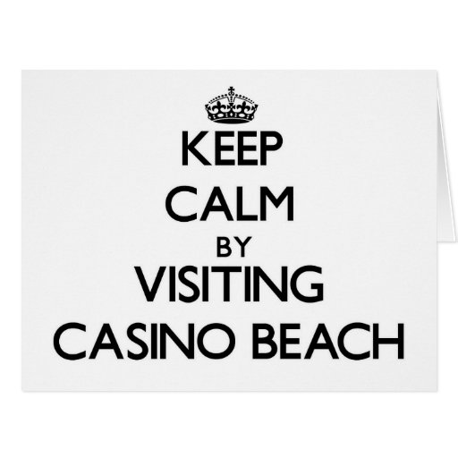 Keep calm by visiting Casino Beach Florida Card