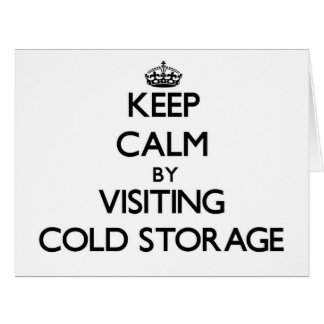 Keep calm by visiting Cold Storage Massachusetts Card