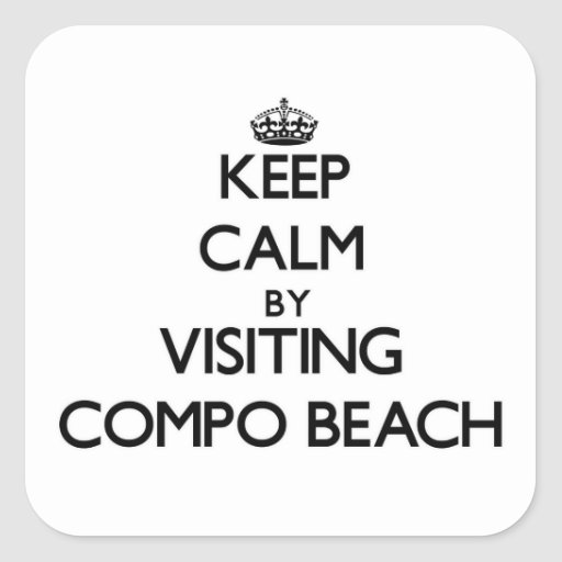 Keep calm by visiting Compo Beach Connecticut Stickers