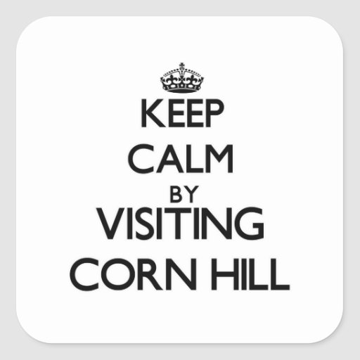 Keep calm by visiting Corn Hill Massachusetts Square Sticker