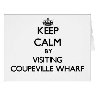 Keep calm by visiting Coupeville Wharf Washington Big Greeting Card