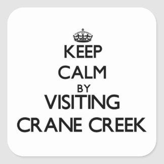 Keep calm by visiting Crane Creek Ohio Stickers