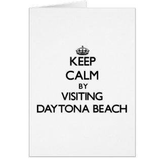 Keep calm by visiting Daytona Beach Florida Greeting Card