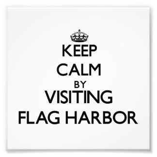 Keep calm by visiting Flag Harbor Maryland Photographic Print