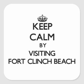 Keep calm by visiting Fort Clinch Beach Florida Stickers