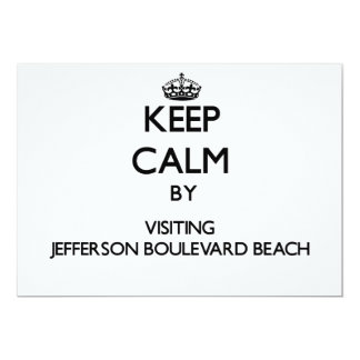 "Keep calm by visiting Jefferson Boulevard Beach Ne 5"" X 7"" Invitation Card"