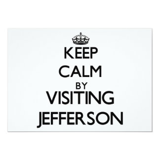 Keep calm by visiting Jefferson New Jersey Personalized Invite