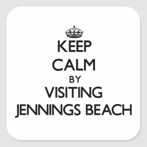 Keep calm by visiting Jennings Beach Connecticut Stickers