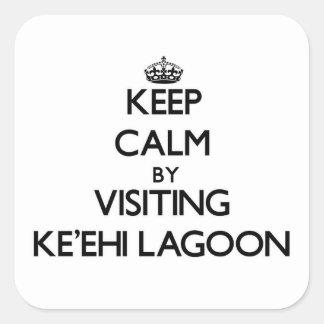 Keep calm by visiting Ke'Ehi Lagoon Hawaii Square Stickers
