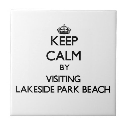 Keep calm by visiting Lakeside Park Beach Wisconsi Ceramic Tiles