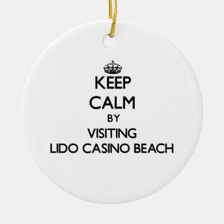 Keep calm by visiting Lido Casino Beach Florida Ornaments