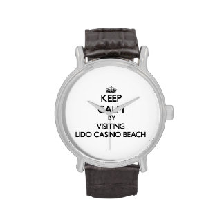 Keep calm by visiting Lido Casino Beach Florida Watches