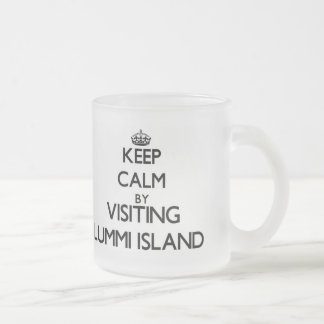 Keep calm by visiting Lummi Island Washington Frosted Glass Mug