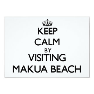 Keep calm by visiting Makua Beach Hawaii Custom Invitation