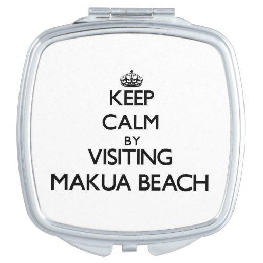 Keep calm by visiting Makua Beach Hawaii Makeup Mirror
