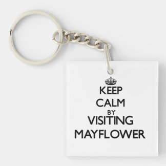 Keep calm by visiting Mayflower Massachusetts Single-Sided Square Acrylic Key Ring