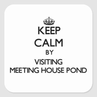 Keep calm by visiting Meeting House Pond Massachus Stickers