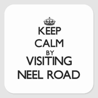 Keep calm by visiting Neel Road Massachusetts Stickers