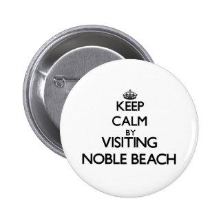Keep calm by visiting Noble Beach Ohio Pins