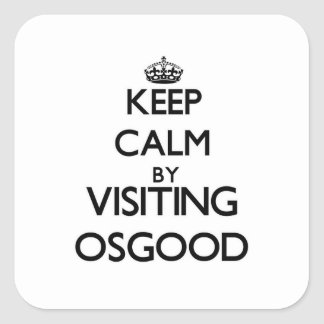 Keep calm by visiting Osgood Massachusetts Square Sticker