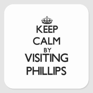 Keep calm by visiting Phillips Massachusetts Stickers