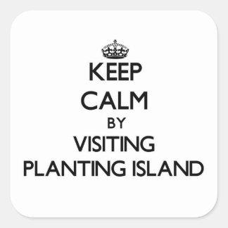 Keep calm by visiting Planting Island Massachusett Square Sticker