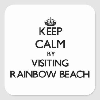 Keep calm by visiting Rainbow Beach Illinois Square Sticker