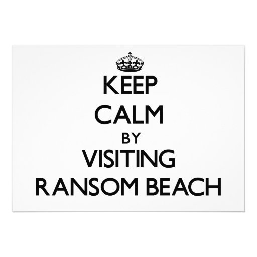 Keep calm by visiting Ransom Beach New York Personalized Invite