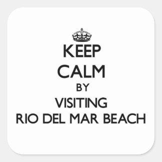 Keep calm by visiting Rio Del Mar Beach California Square Stickers