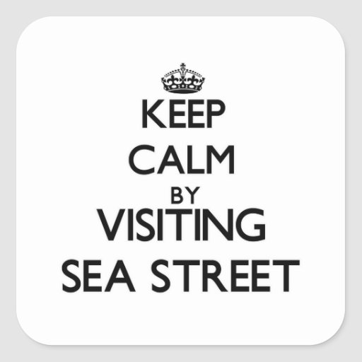 Keep calm by visiting Sea Street Massachusetts Square Sticker