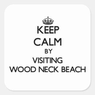 Keep calm by visiting Wood Neck Beach Massachusett Square Stickers