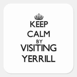 Keep calm by visiting Yerrill Massachusetts Sticker