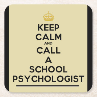 Keep Calm Call a School Psychologist Coasters