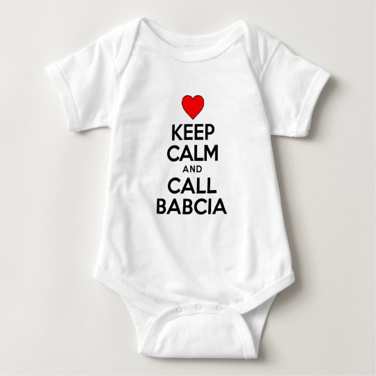 Keep Calm Call Babcia Baby Bodysuit