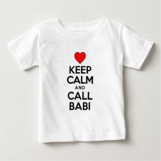 Keep Calm Call Babi Baby T-Shirt