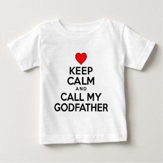 Keep Calm Call Godfather Baby T-Shirt