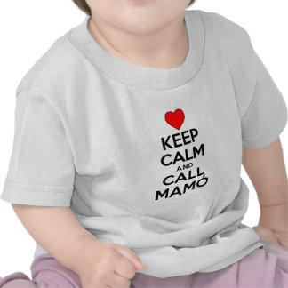 Keep Calm Call Mamo T-shirts