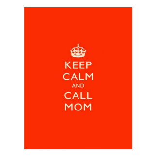 Keep Calm & Call Mom Postcard