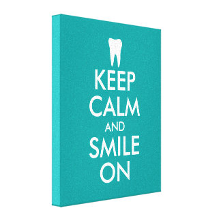 Keep calm canvas print for dentist | dental clinic