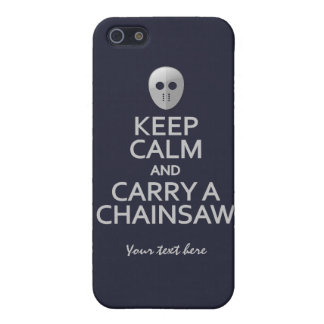 Keep Calm & Carry a Chainsaw custom cases iPhone 5 Covers