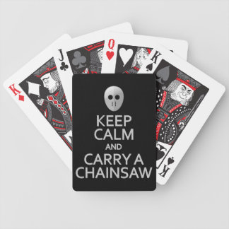 keep Calm & Carry a Chainsaw playing cards