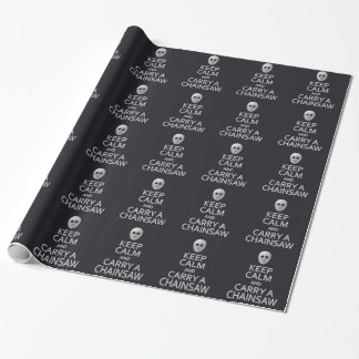 Keep Calm & Carry a Chainsaw wrapping paper
