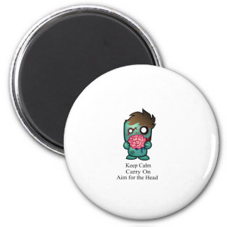 Keep Calm, Carry On, Aim for the Head 6 Cm Round Magnet
