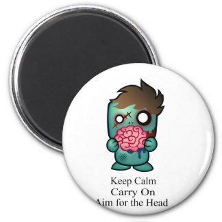 Keep Calm Carry On Aim for the Head Fridge Magnet