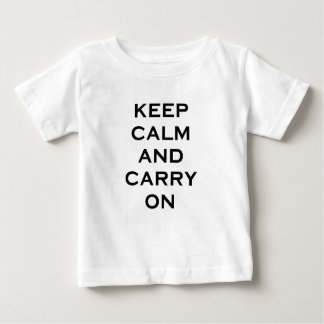 Keep Calm Carry On Baby T-Shirt